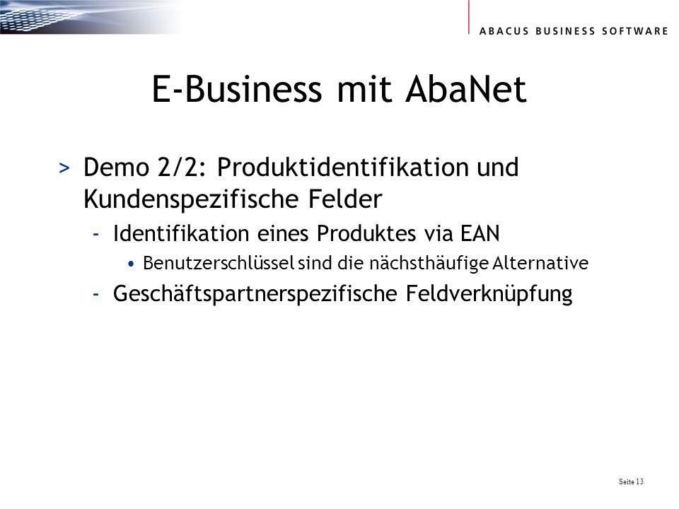 E-Business mit AbaNet Demo 2/2: Produktidentifikation und Kundenspezifische Felder. Identifikation eines Produktes via EAN.