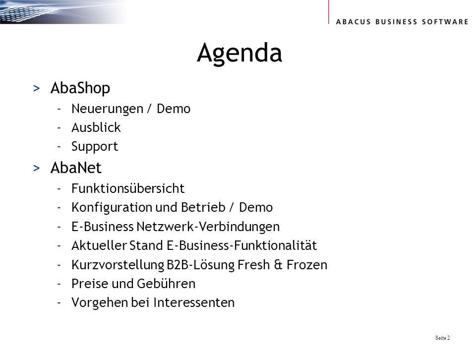 Agenda AbaShop AbaNet Neuerungen / Demo Ausblick Support