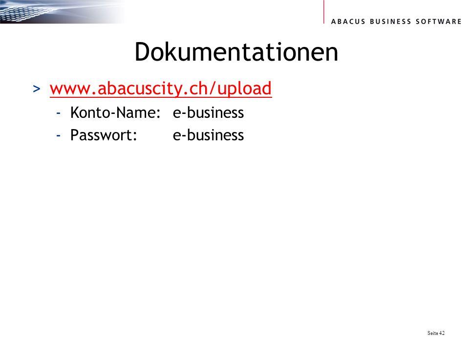Dokumentationen www.abacuscity.ch/upload Konto-Name: e-business