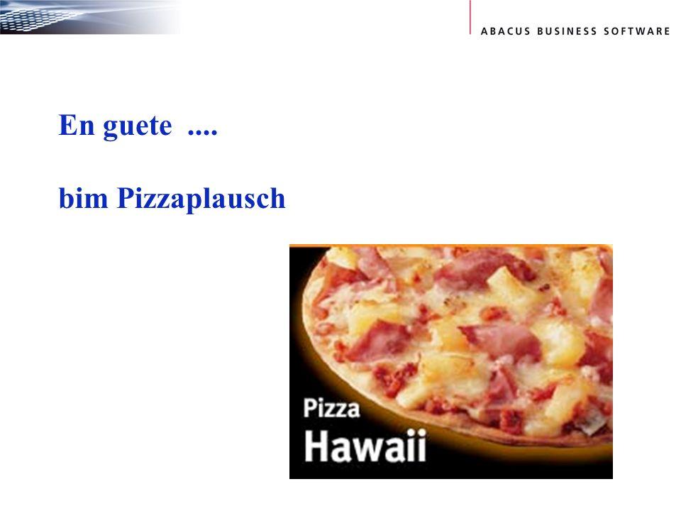En guete .... bim Pizzaplausch