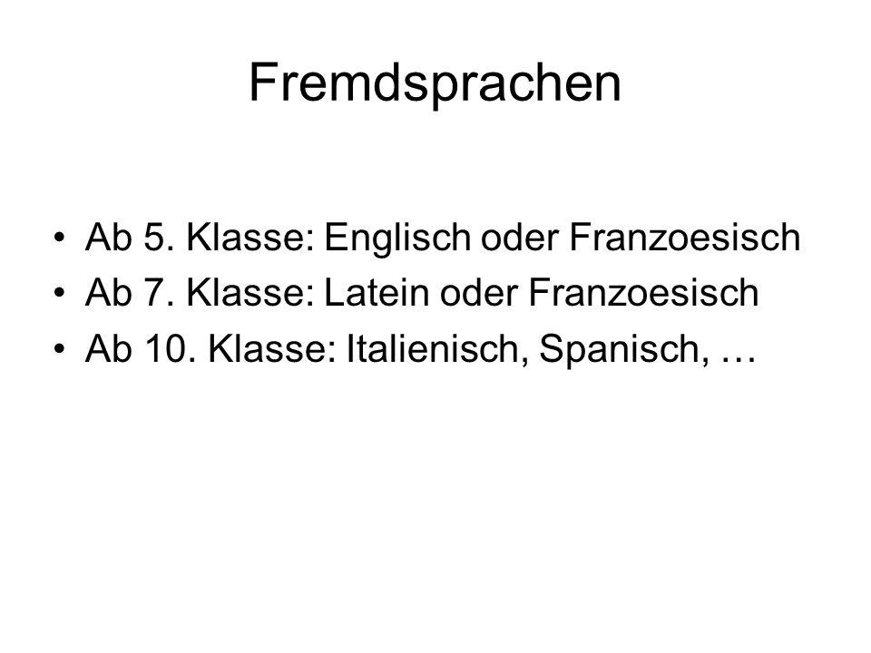 Fremdsprachen Ab 5. Klasse: Englisch oder Franzoesisch