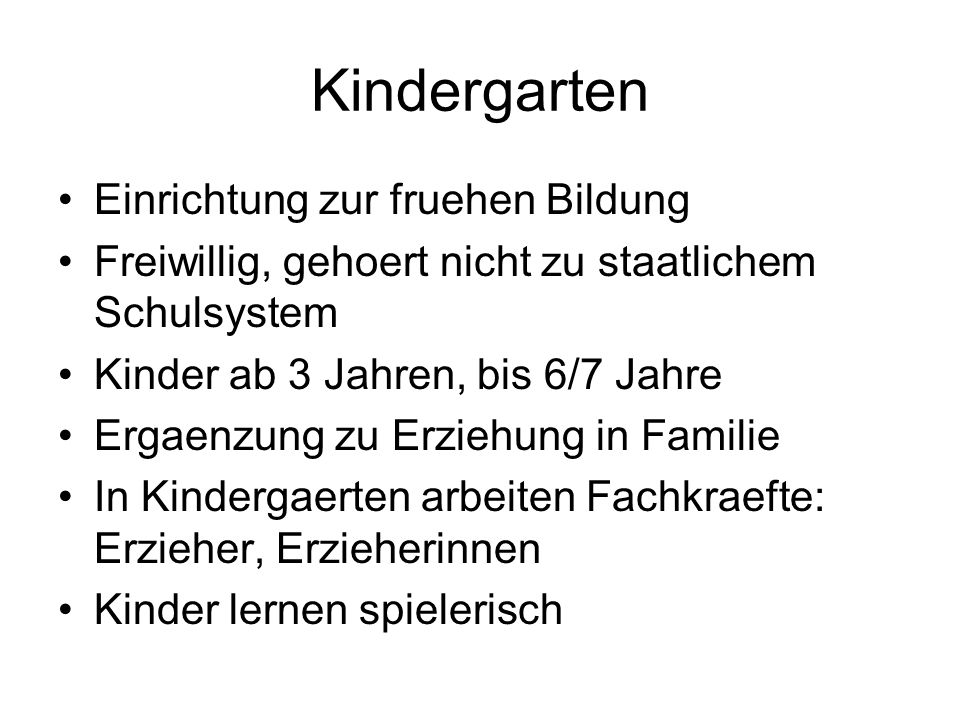Kindergarten Einrichtung zur fruehen Bildung