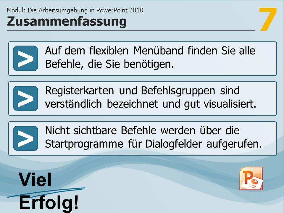 Modul: Die Arbeitsumgebung in PowerPoint 2010