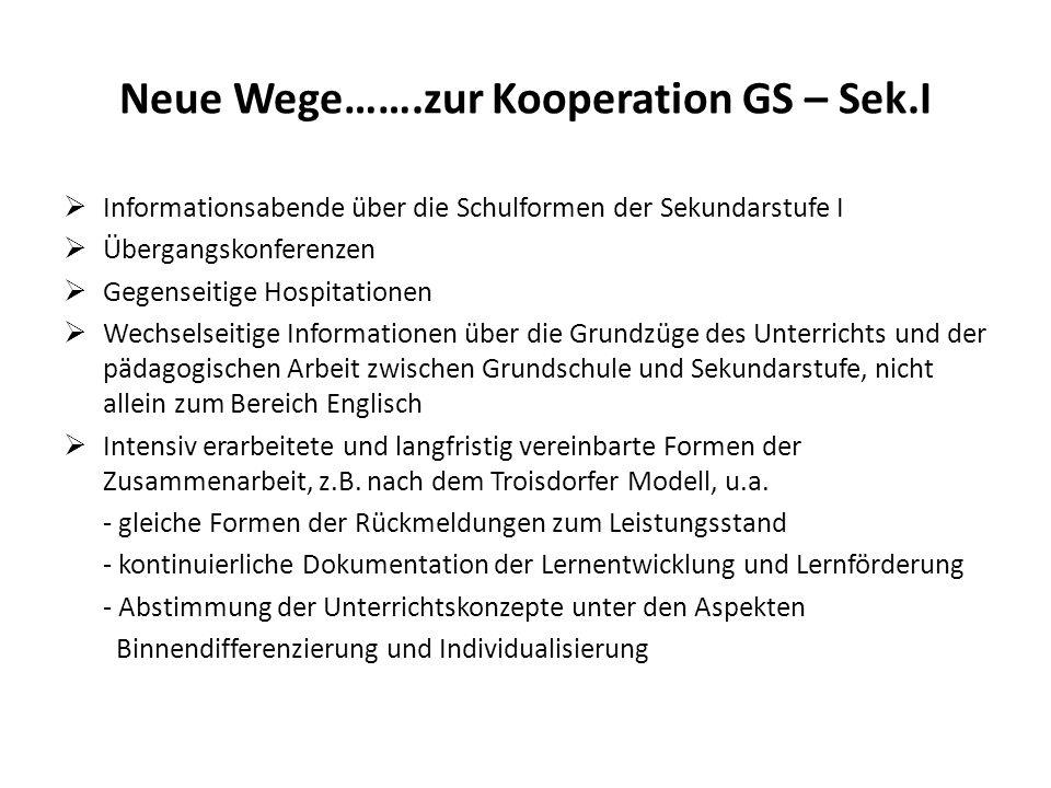Neue Wege…….zur Kooperation GS – Sek.I