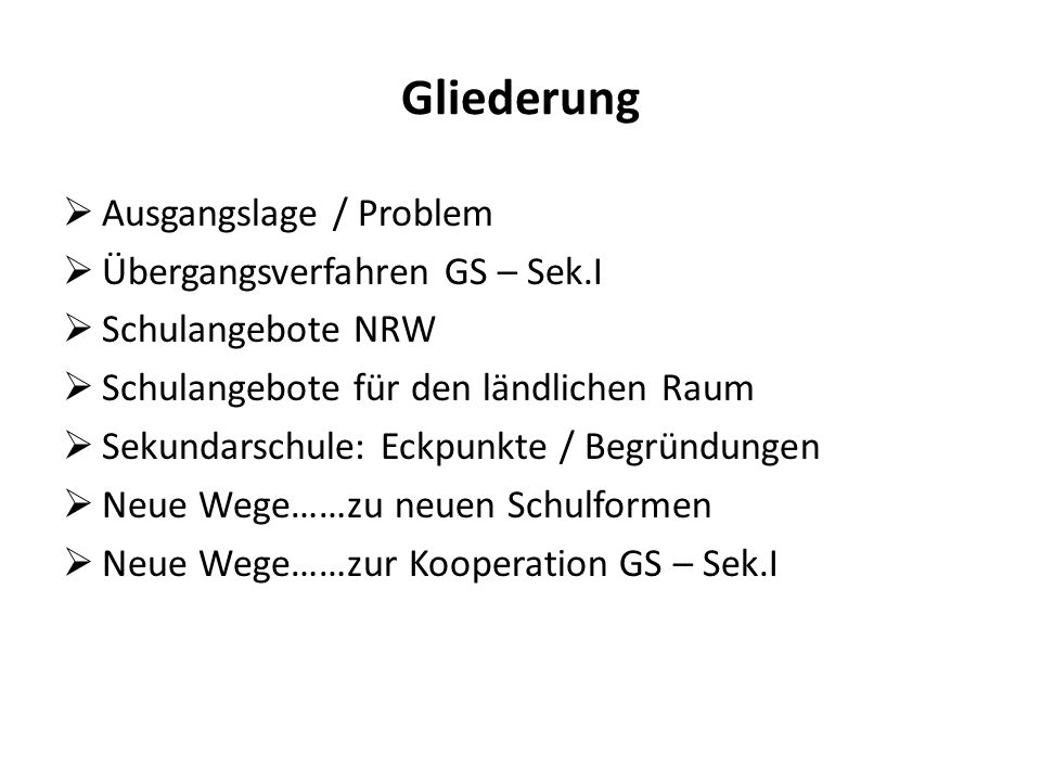 Gliederung Ausgangslage / Problem Übergangsverfahren GS – Sek.I