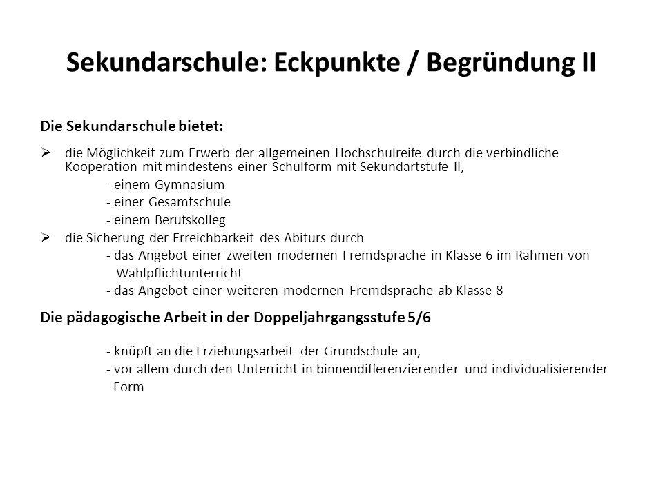 Sekundarschule: Eckpunkte / Begründung II