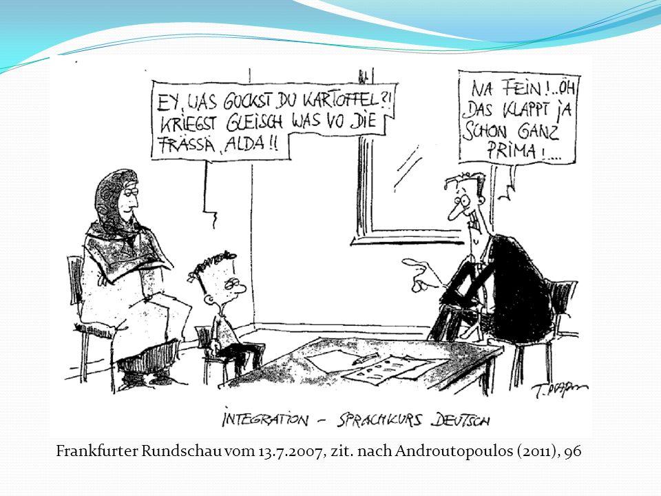 Frankfurter Rundschau vom 13. 7. 2007, zit