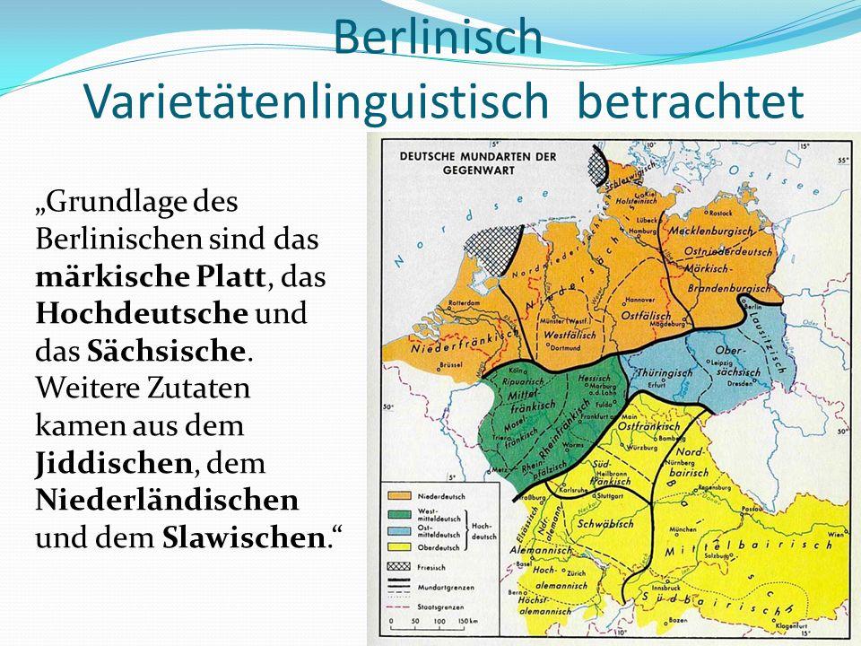Berlinisch Varietätenlinguistisch betrachtet