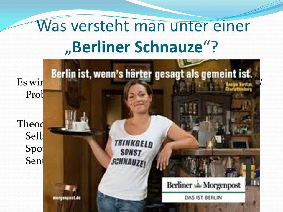 """Was versteht man unter einer """"Berliner Schnauze"""