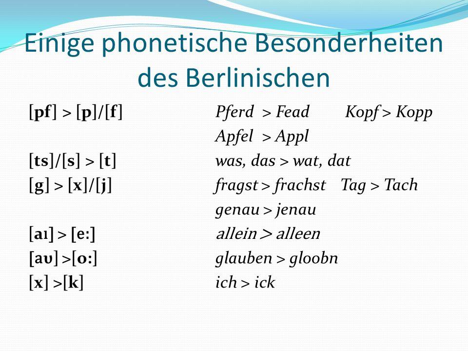Einige phonetische Besonderheiten des Berlinischen