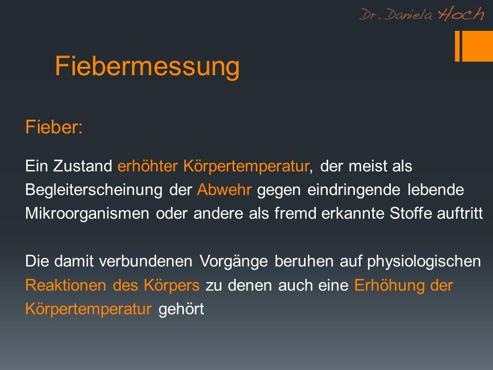 Fiebermessung Fieber: