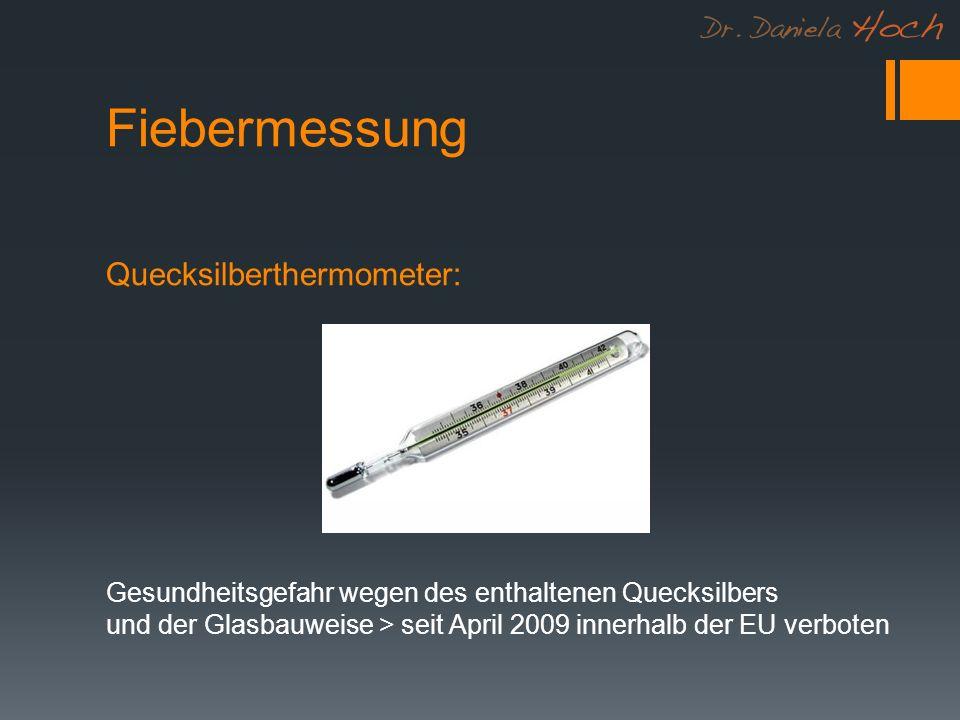 Fiebermessung Quecksilberthermometer: