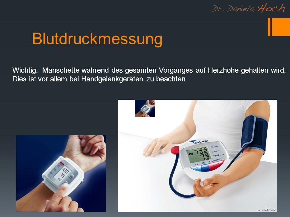 Blutdruckmessung Wichtig: Manschette während des gesamten Vorganges auf Herzhöhe gehalten wird,