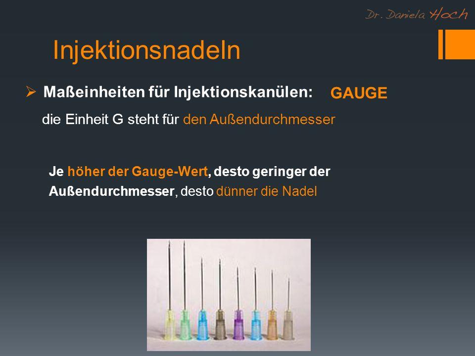 Injektionsnadeln Maßeinheiten für Injektionskanülen: GAUGE