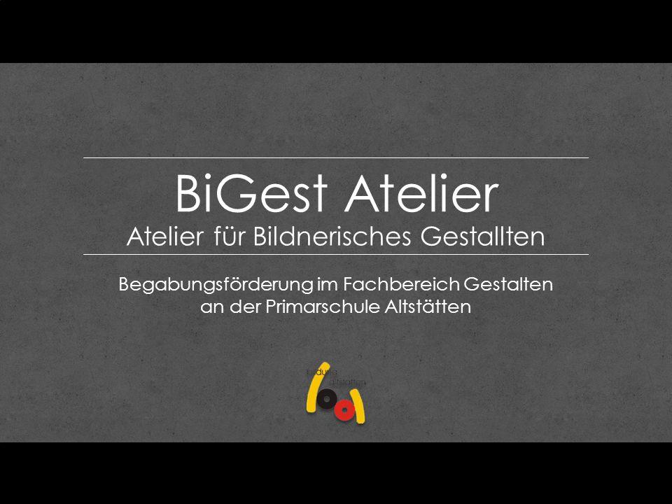 BiGest Atelier Atelier für Bildnerisches Gestallten