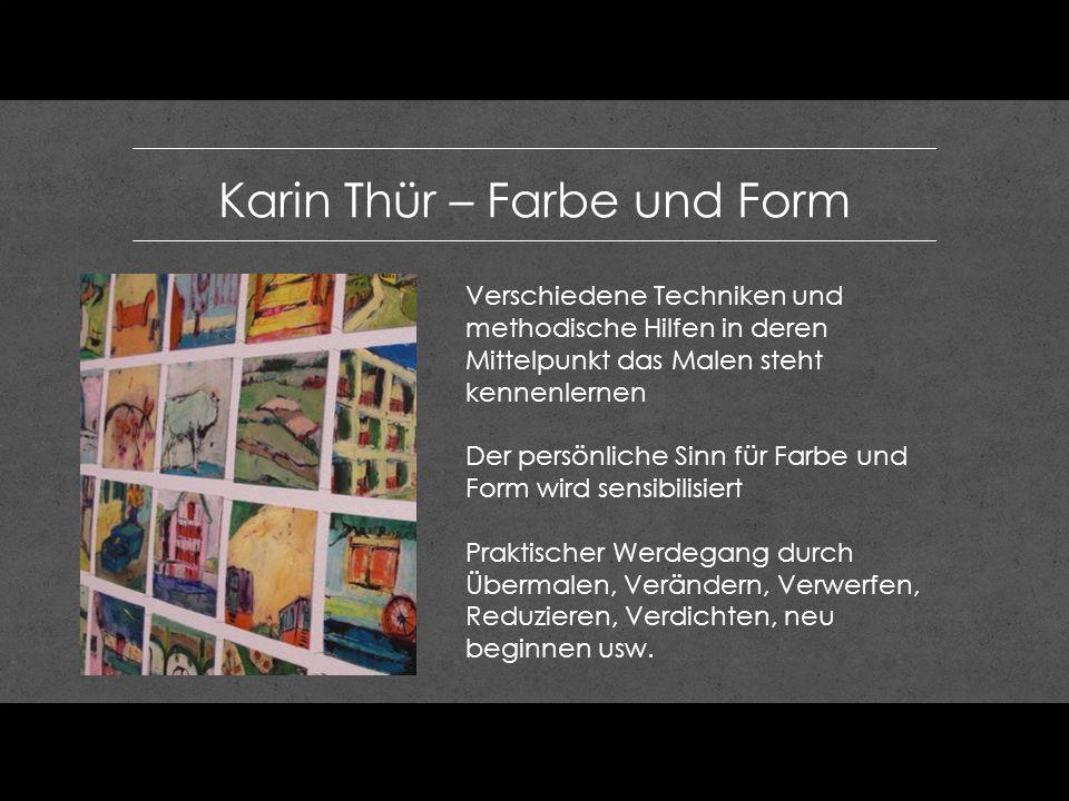 Karin Thür – Farbe und Form
