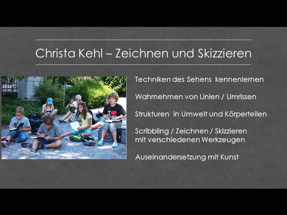 Christa Kehl – Zeichnen und Skizzieren