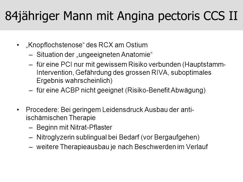 84jähriger Mann mit Angina pectoris CCS II