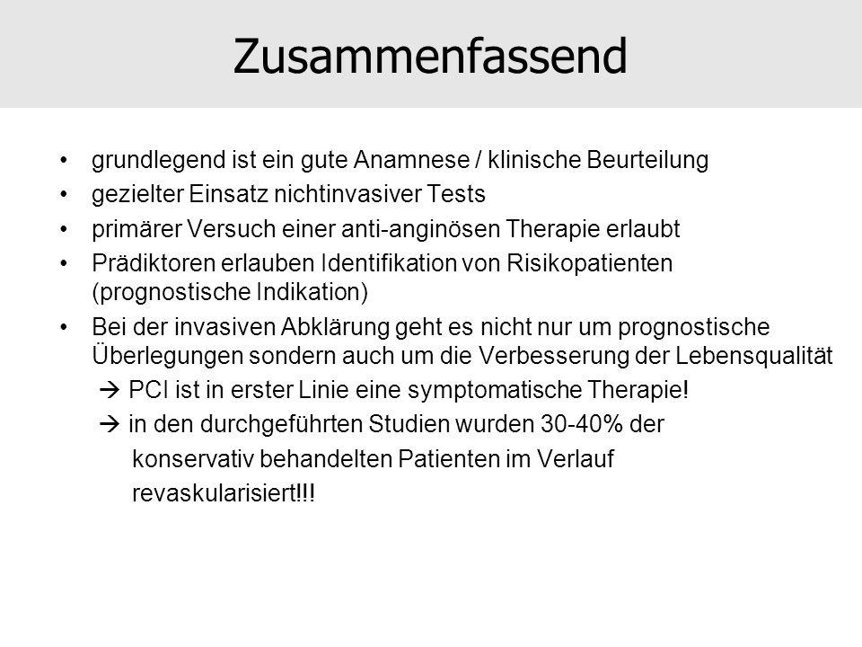 Zusammenfassend grundlegend ist ein gute Anamnese / klinische Beurteilung. gezielter Einsatz nichtinvasiver Tests.