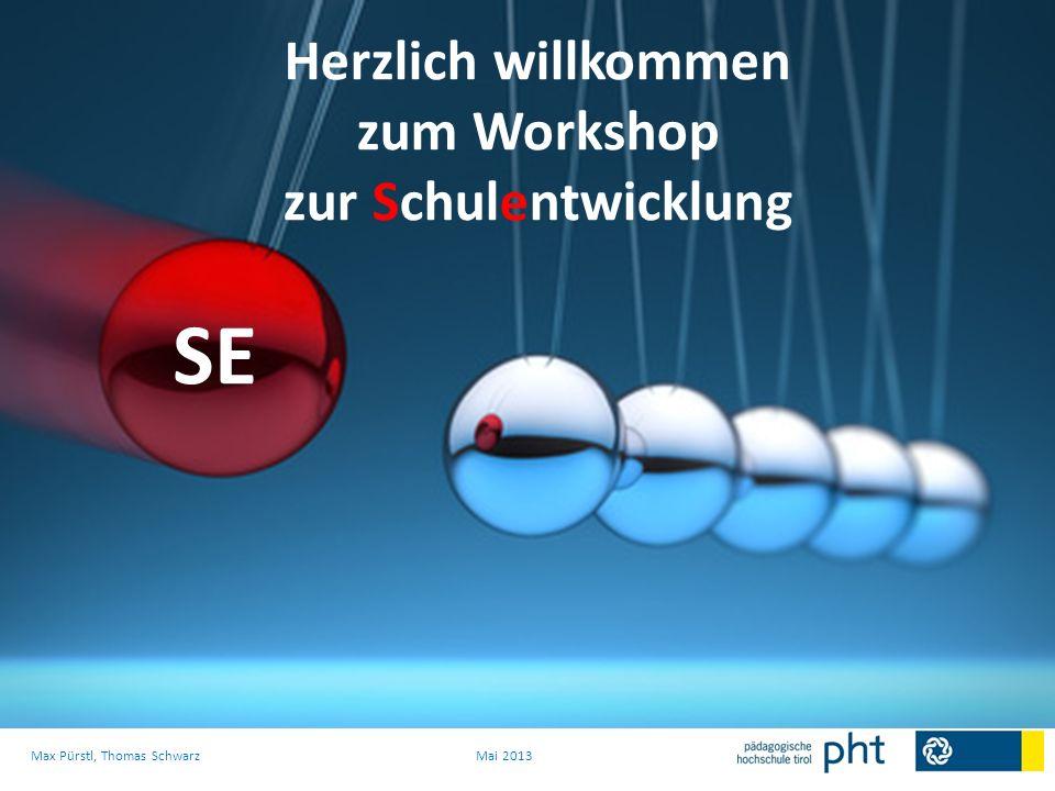 Herzlich willkommen zum Workshop zur Schulentwicklung