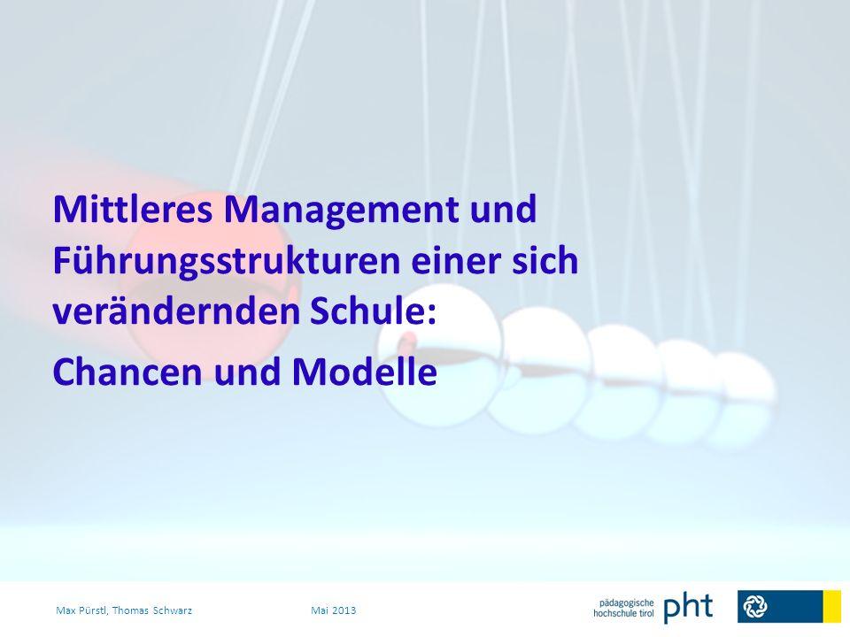 Mittleres Management und Führungsstrukturen einer sich verändernden Schule: Chancen und Modelle