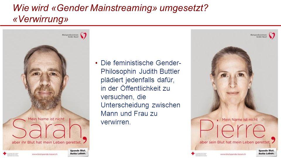 Wie wird «Gender Mainstreaming» umgesetzt «Verwirrung»