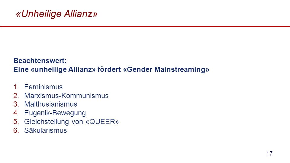 «Unheilige Allianz» Beachtenswert: Eine «unheilige Allianz» fördert «Gender Mainstreaming» Feminismus.