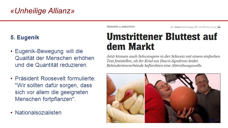 «Unheilige Allianz» 5. Eugenik
