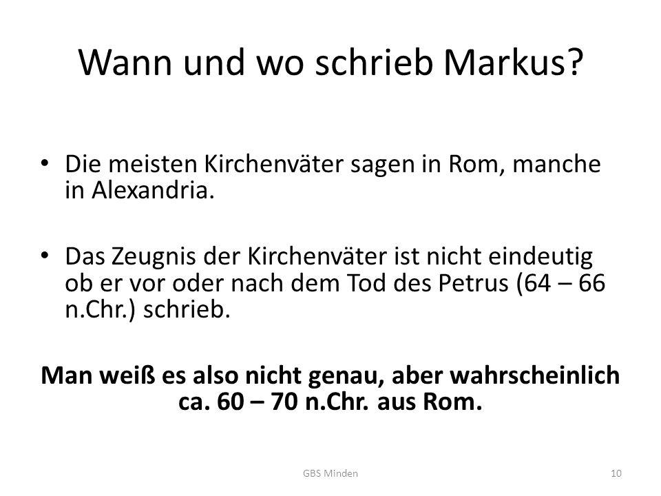 Wann und wo schrieb Markus