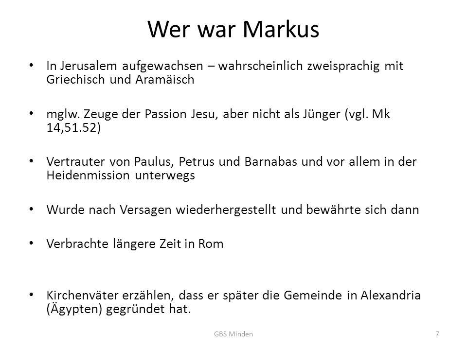 Wer war Markus In Jerusalem aufgewachsen – wahrscheinlich zweisprachig mit Griechisch und Aramäisch.