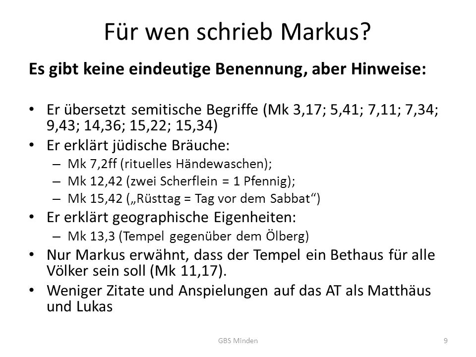 Für wen schrieb Markus Es gibt keine eindeutige Benennung, aber Hinweise: