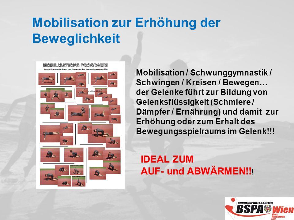 Mobilisation zur Erhöhung der Beweglichkeit