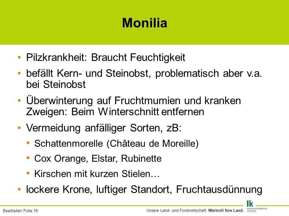 Monilia Pilzkrankheit: Braucht Feuchtigkeit
