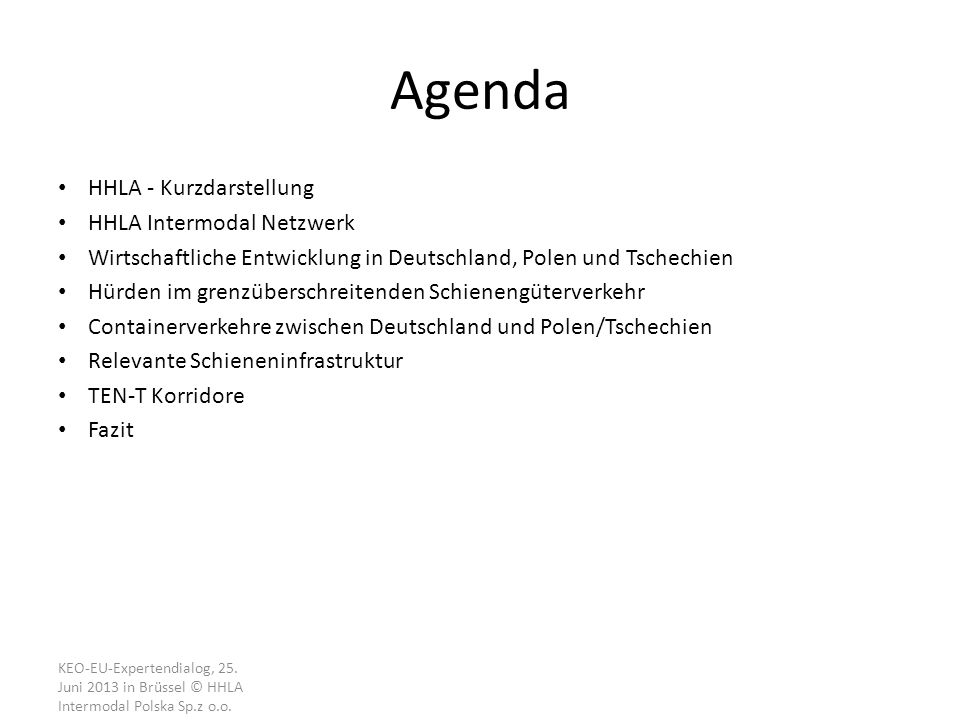 Agenda HHLA - Kurzdarstellung HHLA Intermodal Netzwerk