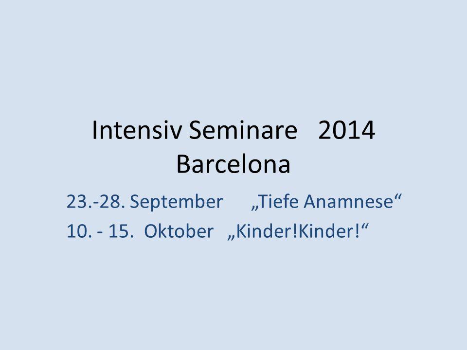 Intensiv Seminare 2014 Barcelona