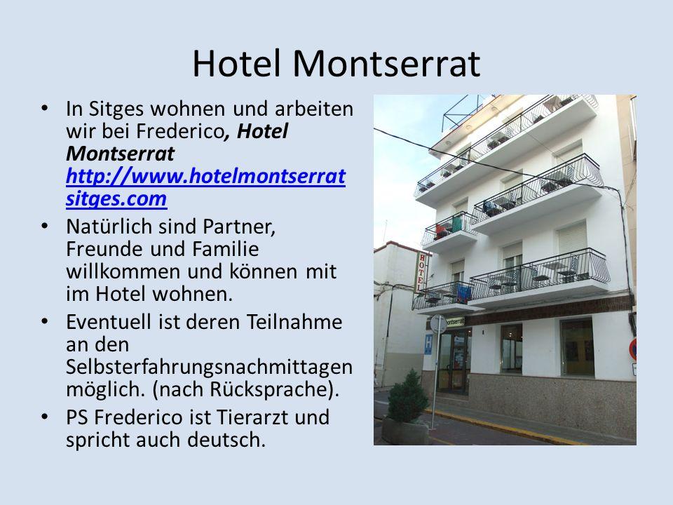 Hotel Montserrat In Sitges wohnen und arbeiten wir bei Frederico, Hotel Montserrat http://www.hotelmontserratsitges.com.