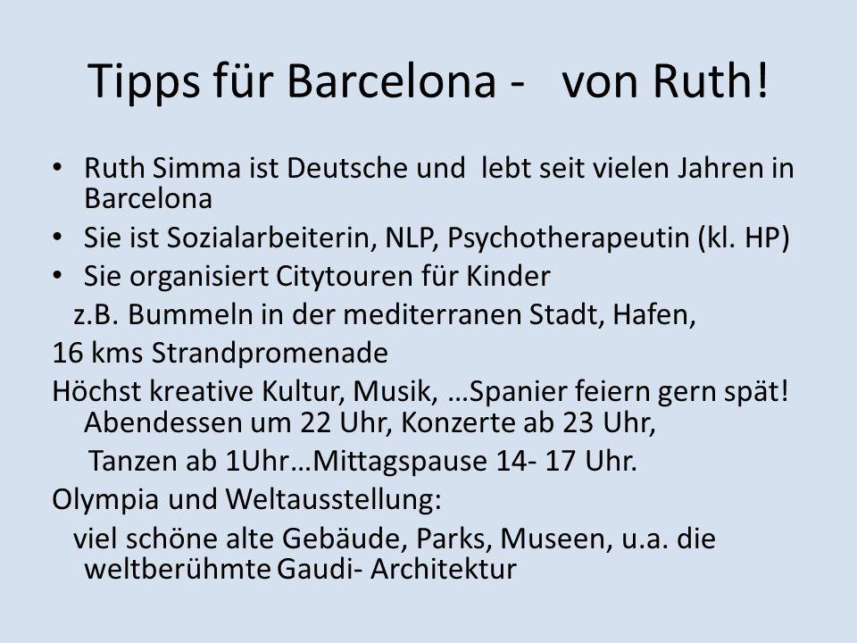 Tipps für Barcelona - von Ruth!