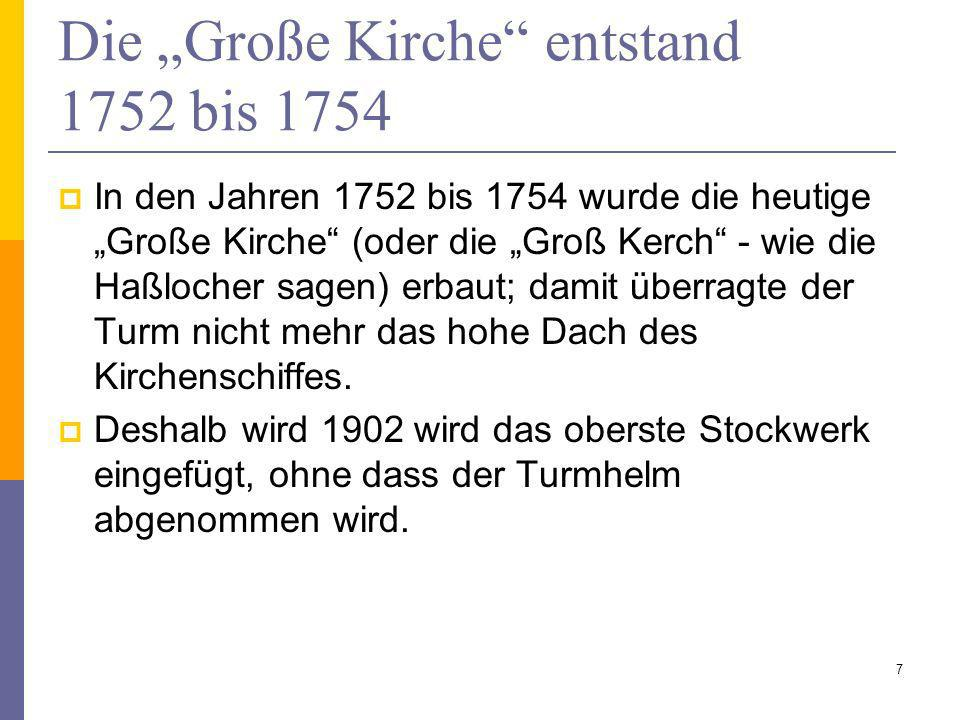 """Die """"Große Kirche entstand 1752 bis 1754"""
