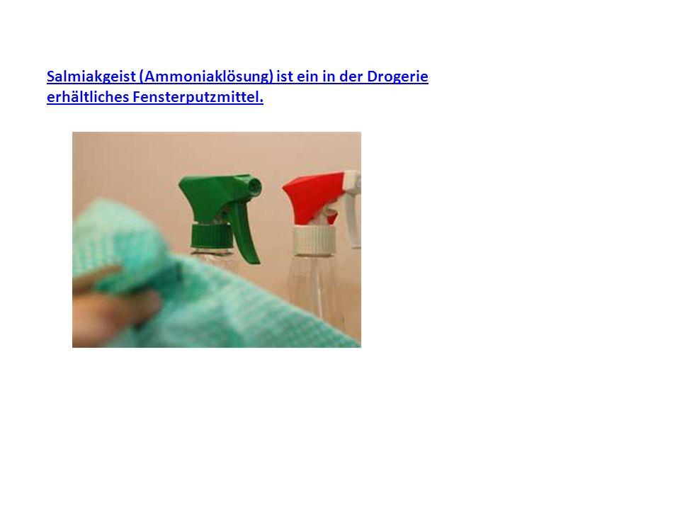 Salmiakgeist (Ammoniaklösung) ist ein in der Drogerie erhältliches Fensterputzmittel.