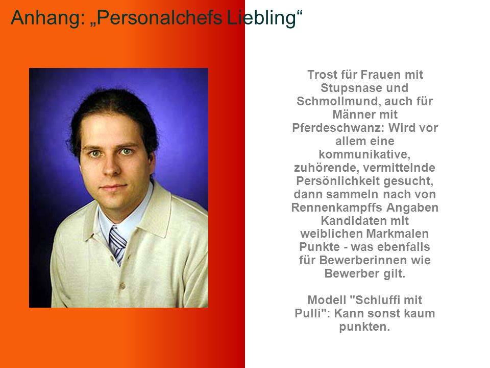 "Anhang: ""Personalchefs Liebling"