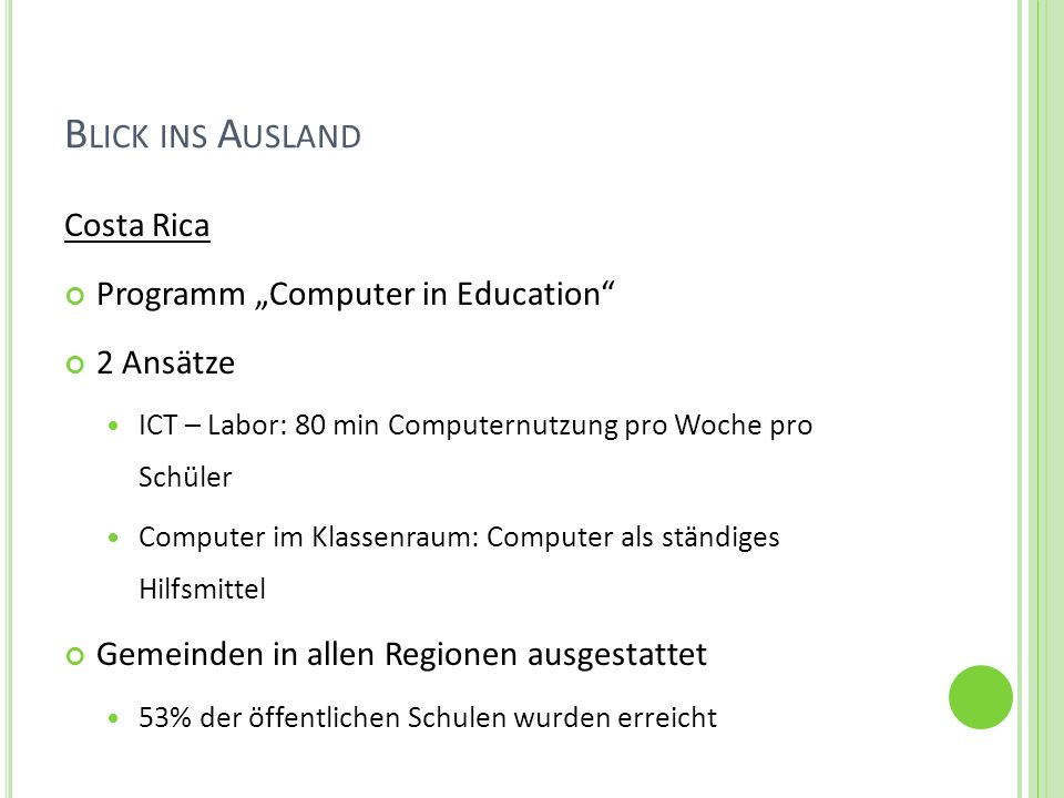 "Blick ins Ausland Costa Rica Programm ""Computer in Education"