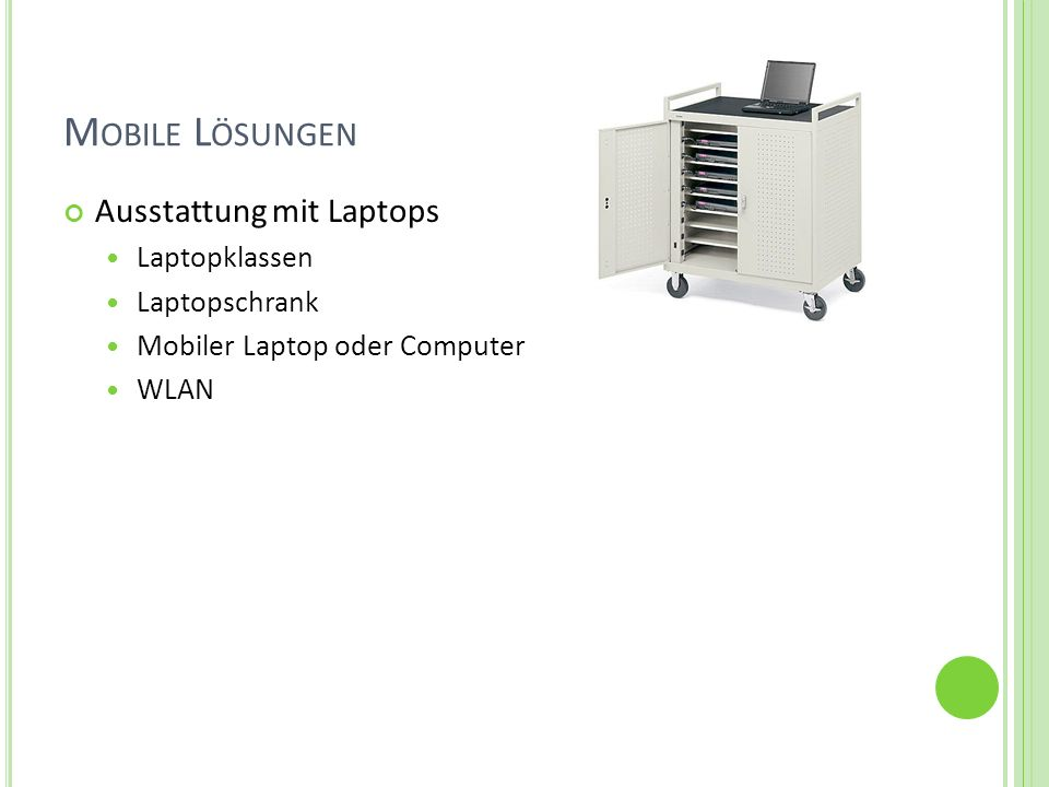 Mobile Lösungen Ausstattung mit Laptops Laptopklassen Laptopschrank