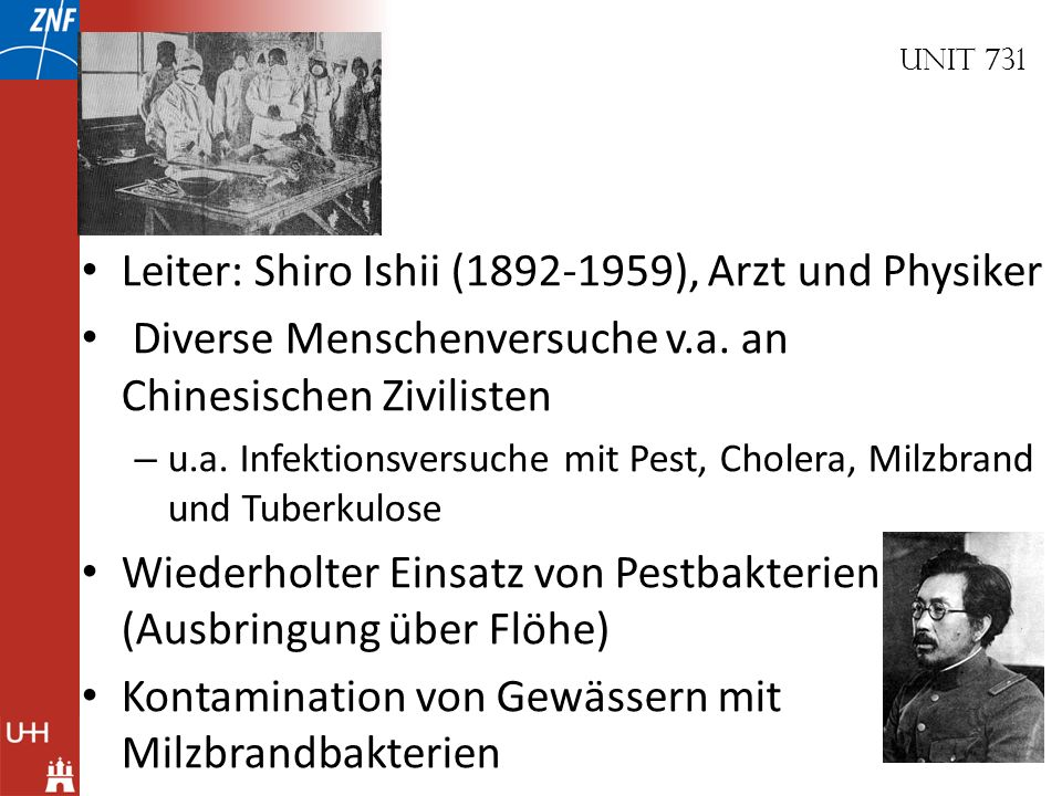 Leiter: Shiro Ishii (1892-1959), Arzt und Physiker