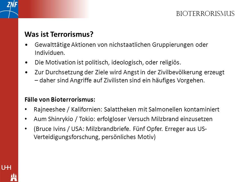 Was ist Terrorismus Bioterrorismus