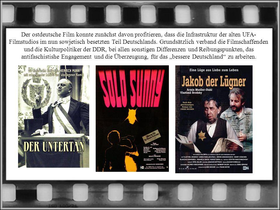 Der ostdeutsche Film konnte zunächst davon profitieren, dass die Infrastruktur der alten UFA-Filmstudios im nun sowjetisch besetzten Teil Deutschlands.