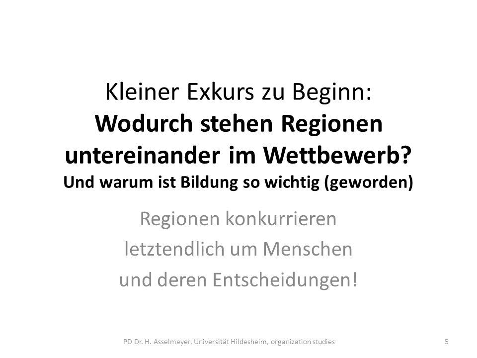 Kleiner Exkurs zu Beginn: Wodurch stehen Regionen untereinander im Wettbewerb Und warum ist Bildung so wichtig (geworden)