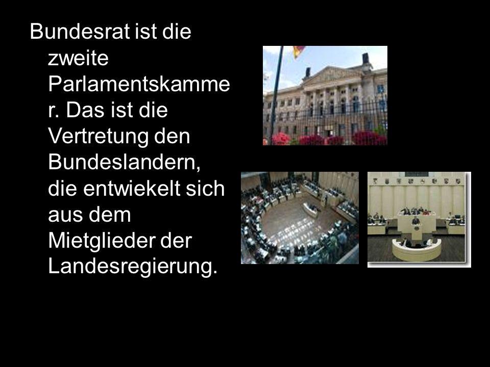 Bundesrat ist die zweite Parlamentskammer