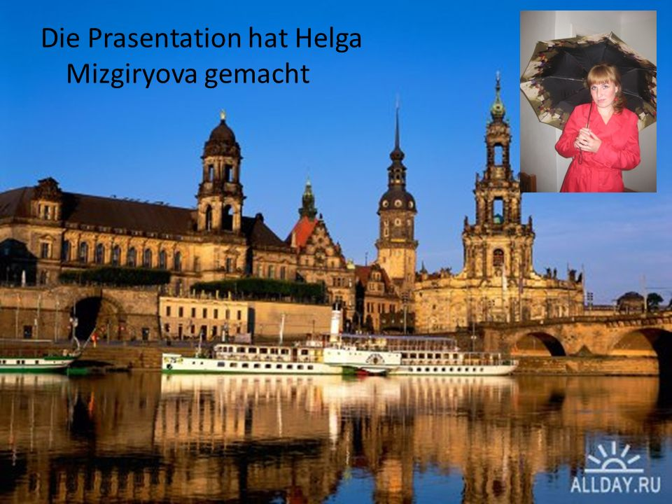 Die Prasentation hat Helga Mizgiryova gemacht