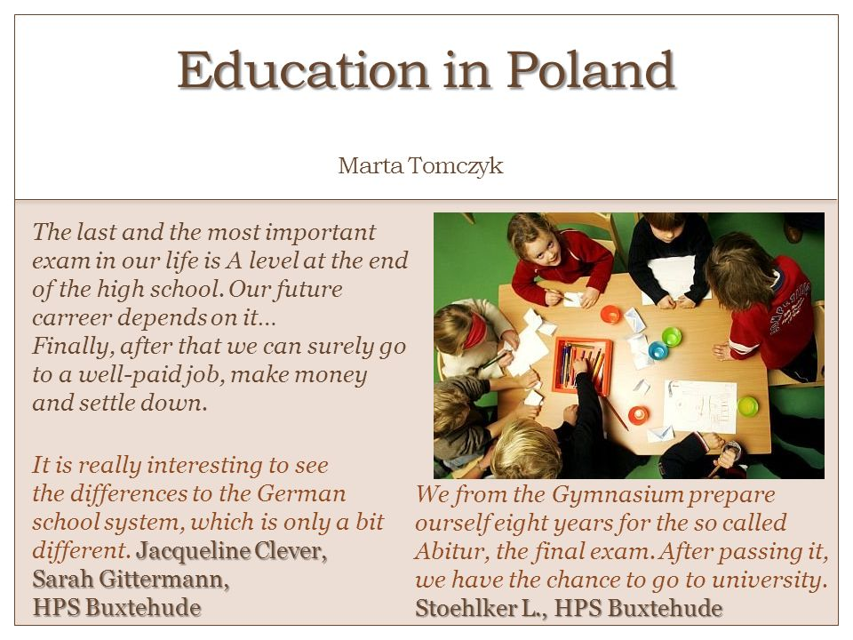 Education in Poland o Marta Tomczyk