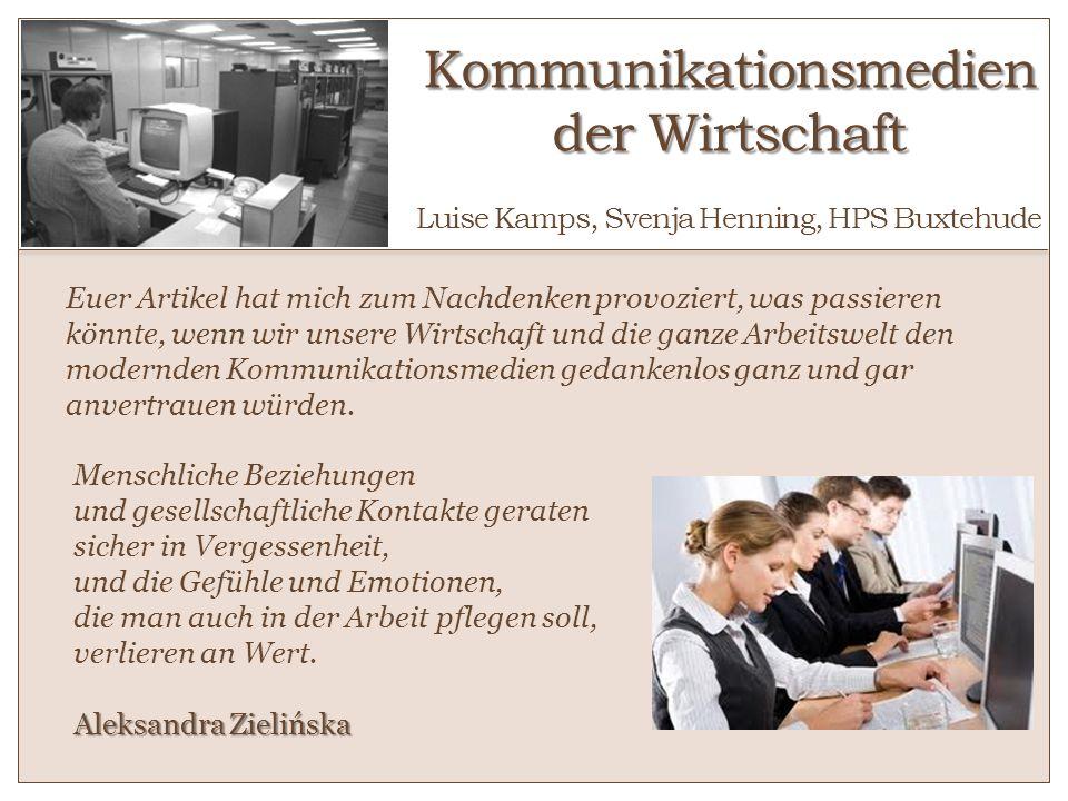 Kommunikationsmedien der Wirtschaft o Luise Kamps, Svenja Henning, HPS Buxtehude